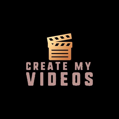 CREATE MY VIDEOS