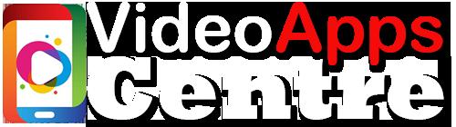 Video Apps Centre