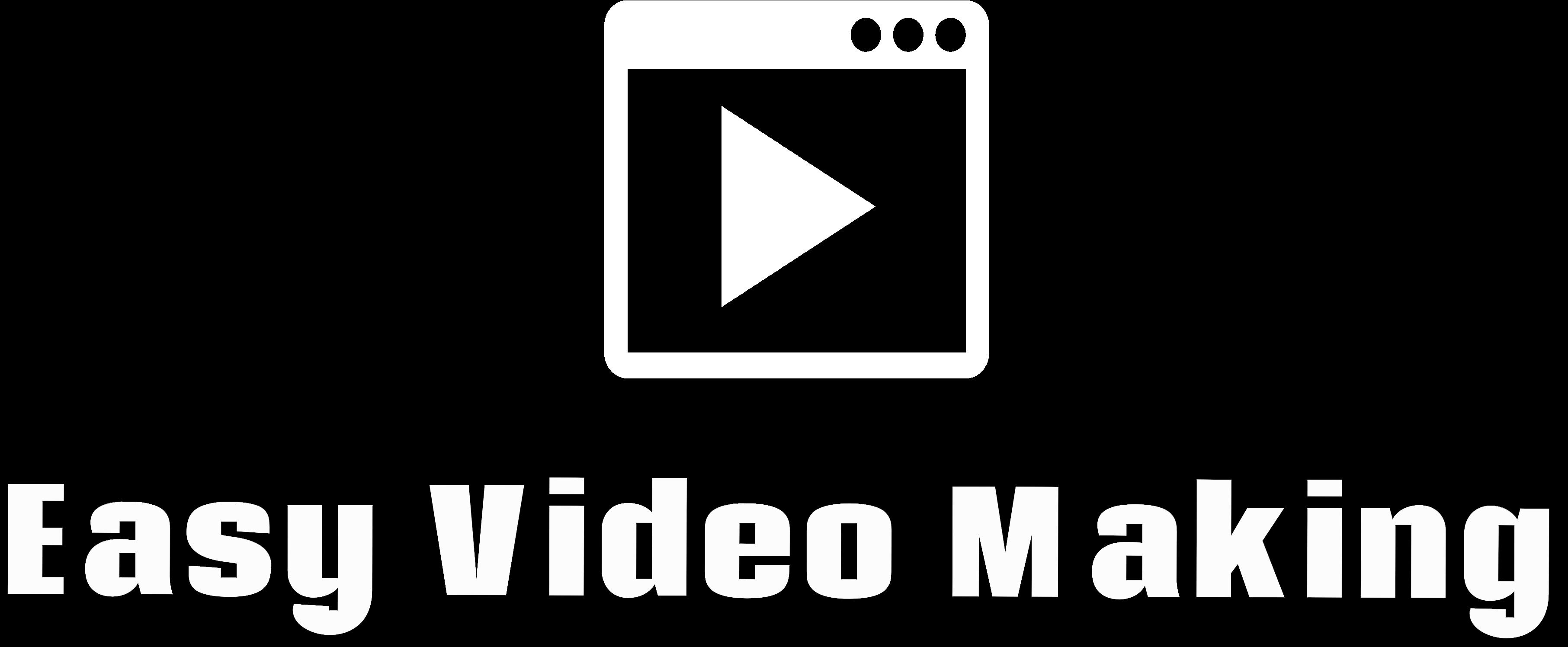 Easy Video Making