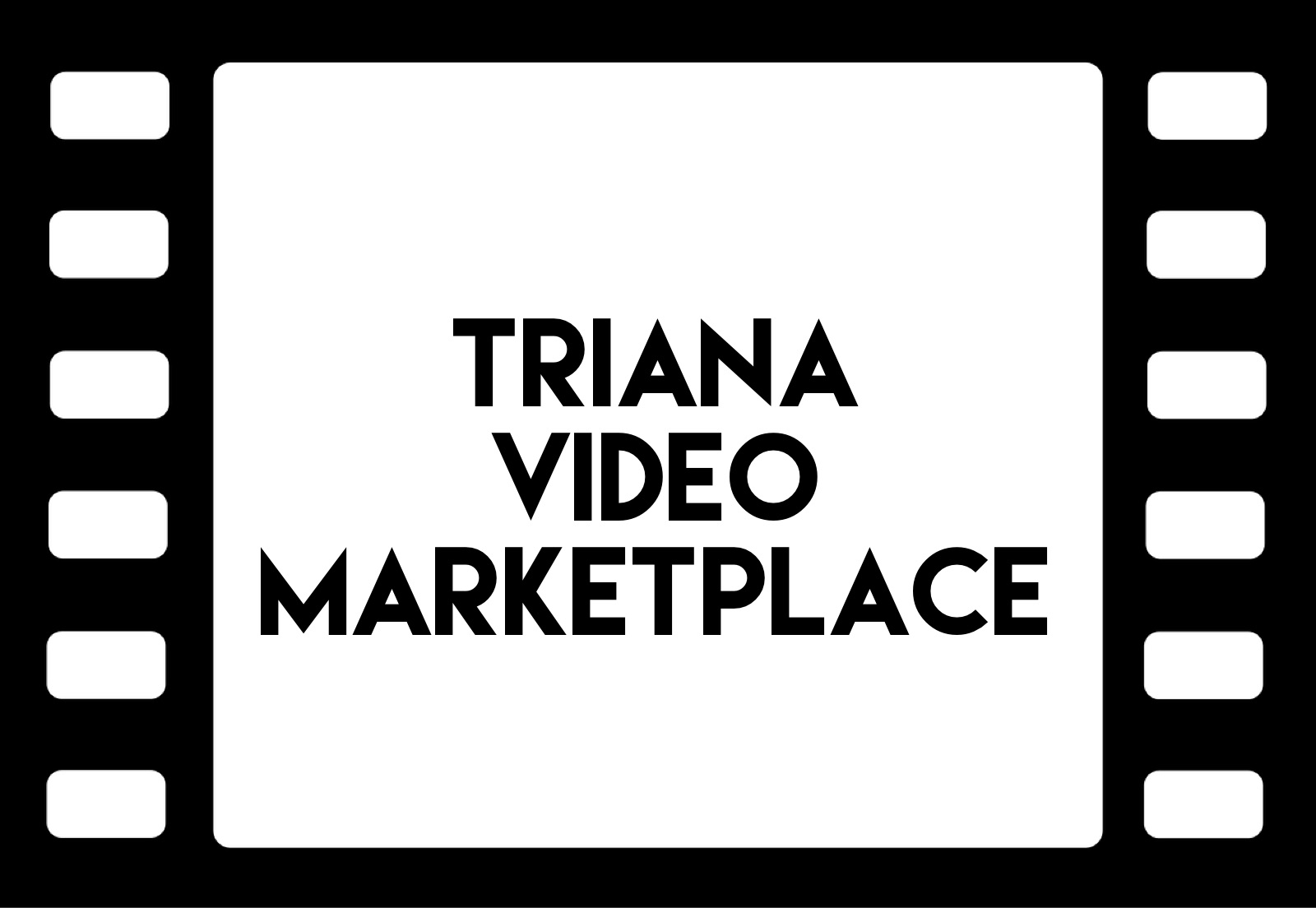Triana VIDEO Marketplace