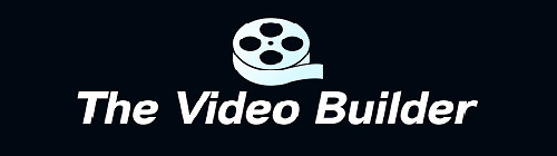 The Video Builder