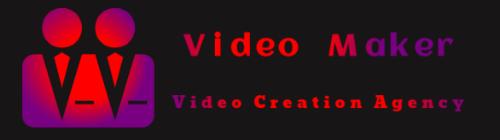 Video Maker  Agency