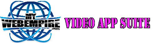 MyWebEmpire Video App Suite